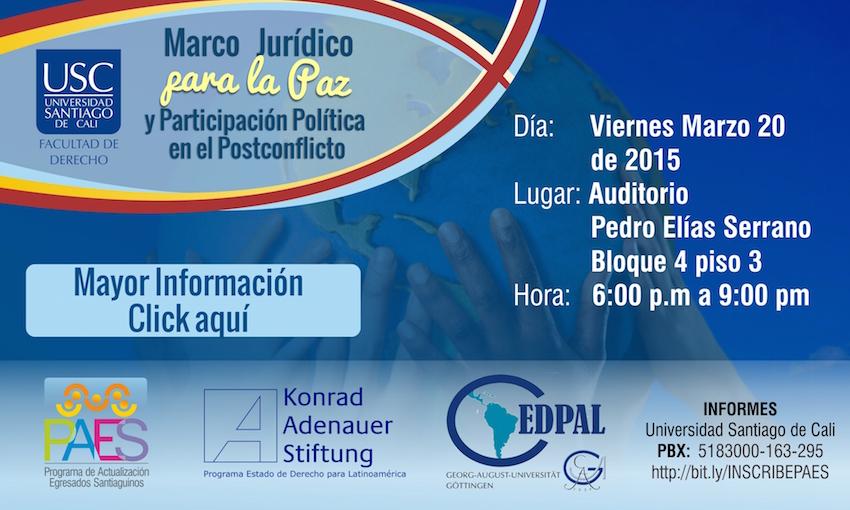 Marco jurídico para la paz y participación política en el posconflicto