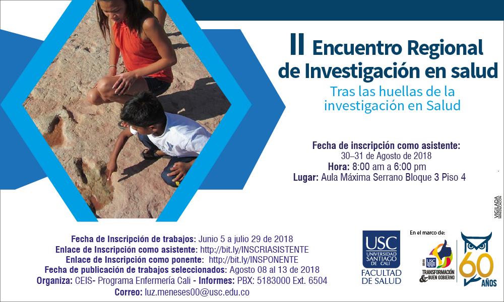 II Encuentro Regional De Investigacin En Salud Tras Las Huellas De La Investigacin En Salud