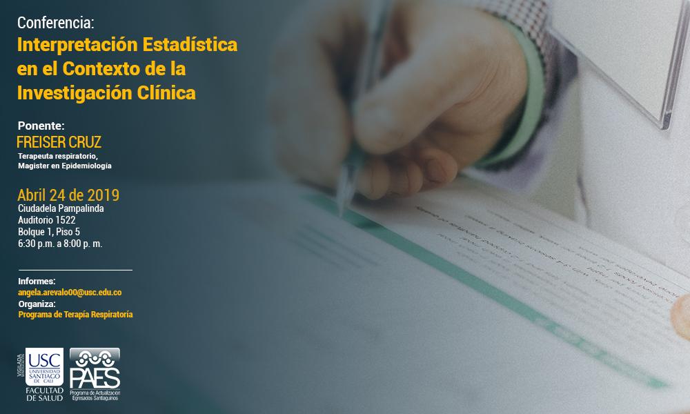 Conferencia Interpretacin Estadistica En El Contexto De La Investigacin Clnica   Para Web