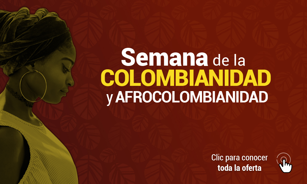 SEMANA DE COLOMBIANIDAD Y AFROCOLOMBIANIDAD Banner
