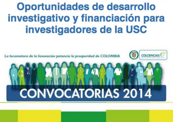 Oportunidades de desarrollo investigativo y financiación para investigadores de la USC